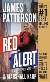 Red Alert av Marshall Karp og James Patterson (Heftet)