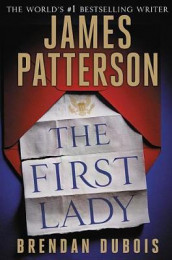 The First Lady (Hardcover Library Edition) av James Patterson (Innbundet)