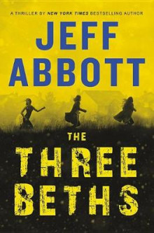 The Three Beths av Jeff Abbott (Innbundet)