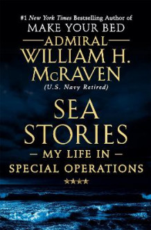 Sea Stories av William H. McRaven (Heftet)