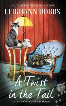 A Twist in the Tail av Leighann Dobbs (Heftet)