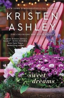 Sweet Dreams av Kristen Ashley (Heftet)