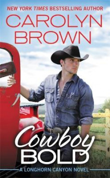Cowboy Bold av Carolyn Brown (Heftet)