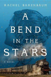 A Bend in the Stars av Rachel Barenbaum (Innbundet)