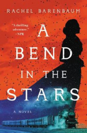A Bend in the Stars av Rachel Barenbaum (Heftet)
