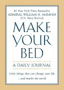 Make Your Bed: A Daily Journal av William H. McRaven (Heftet)