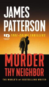 Murder Thy Neighbor av James Patterson (Heftet)