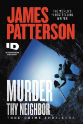 Murder Thy Neighbor av James Patterson (Innbundet)