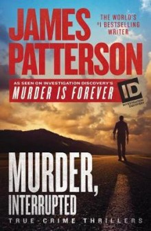 Murder, Interrupted av James Patterson (Innbundet)