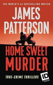 Home Sweet Murder av James Patterson (Heftet)