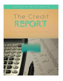 The Credit Report av Joseph Mitchell (Heftet)
