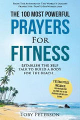 Omslag - Prayer the 100 Most Powerful Prayers for Fitness 2 Amazing Books Included to Pray for Six Pack ABS & Healthy Eating