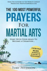 Omslag - Prayer the 100 Most Powerful Prayers for Martial Arts 2 Amazing Books Included to Pray for Six Pack ABS & Habits