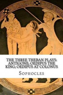 The Three Theban Plays av Sophocles og F Storr (Heftet)
