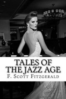 Tales of the Jazz Age av F Scott Fitzgerald (Heftet)