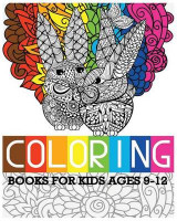 Omslag - Coloring Books for Kids Ages 9-12
