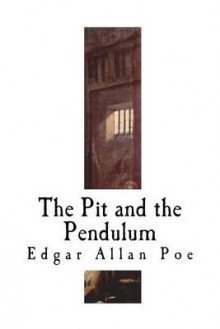 The Pit and the Pendulum av Edgar Allan Poe (Heftet)