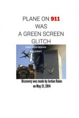Omslag - Plane on 911 Was a Green Screen Glitch