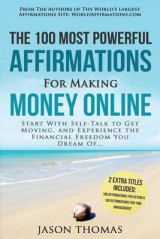 Omslag - Affirmation the 100 Most Powerful Affirmations for Making Money Online 2 Amazing Affirmative Bonus Books Included for Action & Time Management