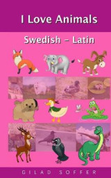 Omslag - I Love Animals Swedish - Latin
