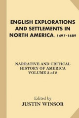 Omslag - English Explorations and Settlements in North America, 1497-1689