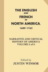 Omslag - The English and French in North America, 1689-1763