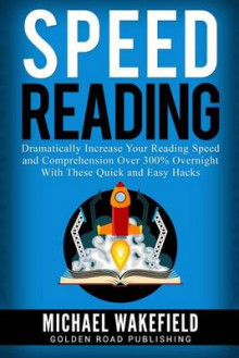 Speed Reading av Michael Wakefield (Heftet)