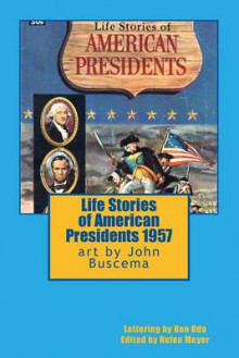 Life Stories of American Presidents 1957 av John Buscema (Heftet)
