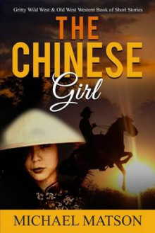 The Chinese Girl av Michael Matson (Heftet)