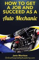 Omslag - How to Get a Job and Succeed as a Auto Mechanic