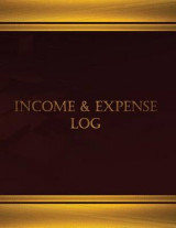 Omslag - Income & Expense (Journal, Log Book - 125 Pgs, 8.5 X 11 Inches)