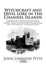 Omslag - Witchcraft and Devil Lore in the Channel Islands