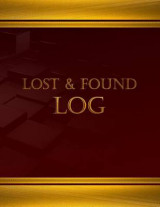 Omslag - Lost & Found Log (Log Book, Journal - 125 Pgs, 8.5 X 11 Inches)