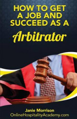 Omslag - How to Get a Job and Succeed as a Arbitrator