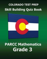 Omslag - Colorado Test Prep Skill Building Quiz Book Parcc Mathematics Grade 3