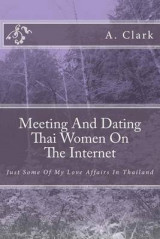 Omslag - Meeting and Dating Thai Women on the Internet