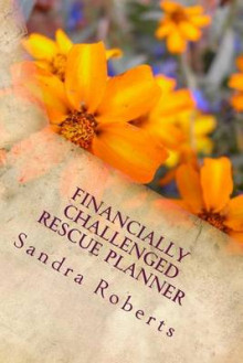 Financially Challenged Rescue Planner av Sandra Roberts (Heftet)