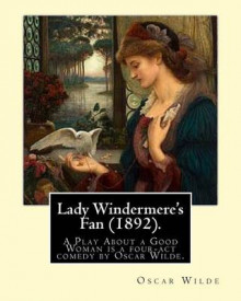 Lady Windermere's Fan (1892). by av Oscar Wilde (Heftet)