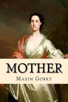 Mother av Maxim Gorky (Heftet)