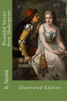Beautiful Stories from Shakespeare av E Nesbit og William Shakespeare (Heftet)