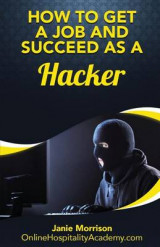 Omslag - How to Get a Job and Succeed as a Hacker