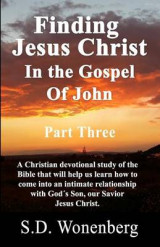 Omslag - Finding Jesus Christ in the Gospel of John Part Three