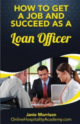 Omslag - How to Get a Job and Succeed as a Loan Officer