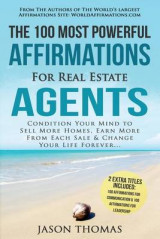 Omslag - Affirmation the 100 Most Powerful Affirmations for Real Estate Agents 2 Amazing Affirmative Bonus Books Included for Communication & Leadership
