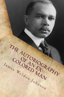 The Autobiography of an Ex-Colored Man av James Weldon Johnson (Heftet)