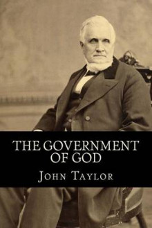 The Government of God (Complete and Unabridged, with an Index) av John Taylor (Heftet)
