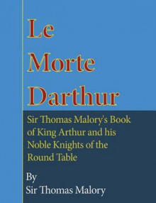 Le Morte Darthur av Sir Thomas Malory (Heftet)