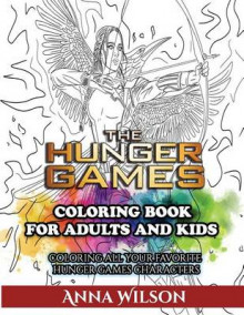 The Hunger Games Coloring Book for Adults and Kids av Anna Wilson (Heftet)