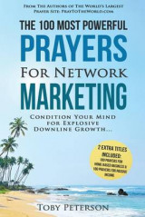 Omslag - Prayer the 100 Most Powerful Prayers for Network Marketing 2 Amazing Bonus Books to Pray for Home Based Business & Passive Income