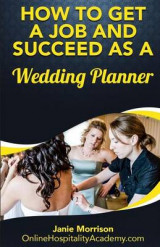 Omslag - How to Get a Job and Succeed as a Wedding Planner
